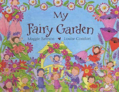 My Secret Fairy Garden by Maggie Bateson