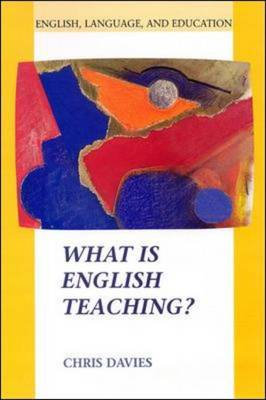 What is English Teaching? by Chris Davies