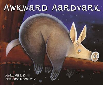 Awkward Aardvark by Mwalimu, Mwenye Hadithi