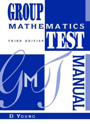 Group Mathematics Test Manual by Dennis Young