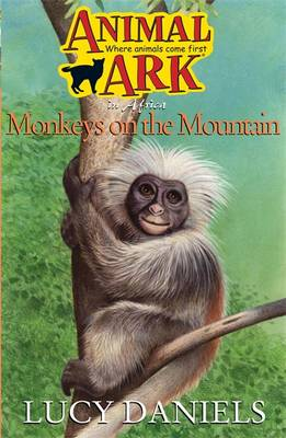Monkeys on the Mountain by Lucy Daniels