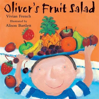 Oliver's Fruit Salad by Vivian French