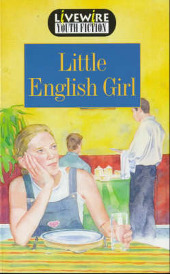 Livewire Youth Fiction Little English Girl by Peter Leigh