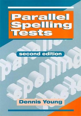 Parallel Spelling Tests by Dennis Young