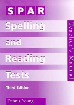 SPAR Spelling & Reading Tests Manual by Dennis Young