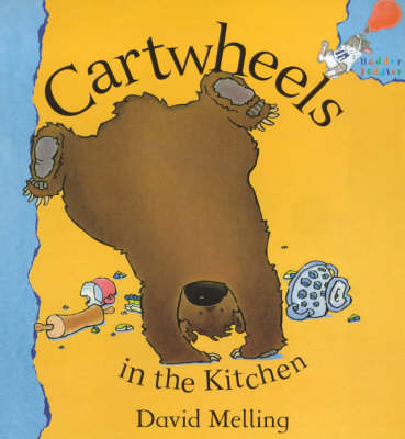 Cartwheels in the Kitchen by David Melling