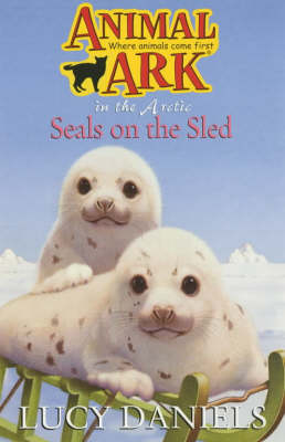 Seals on the Sled by Lucy Daniels