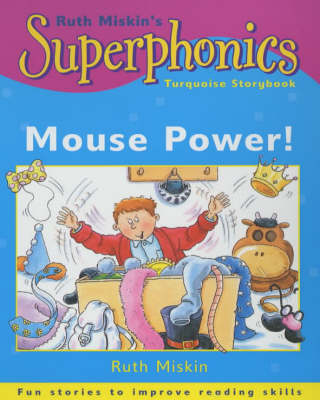 Mouse Power! by Ruth Miskin