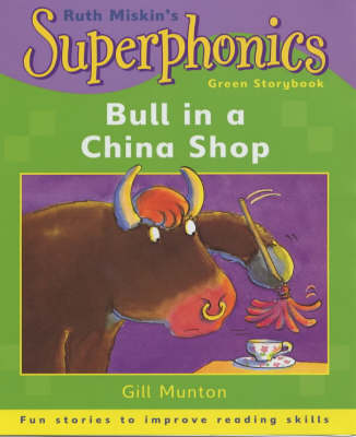 Bull in a China Shop by Gill Munton