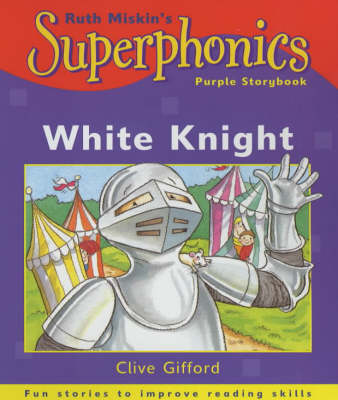 White Knight by Clive Gifford, Ruth Miskin