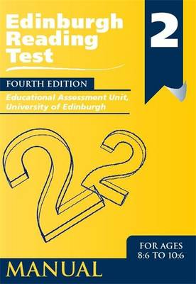 Edinburgh Reading Test (ERT) 2 Manual A Series of Diagnostic Teaching AIDS by Educational Assessment Unit University of Edinburgh