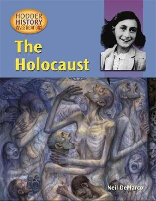 Hodder History Investigations: The Holocaust by Neil DeMarco