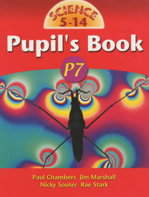 Science 5-14 Transition Pupils Book by Paul Chambers, Jim Marshall, Nicky Souter, Rae Stark