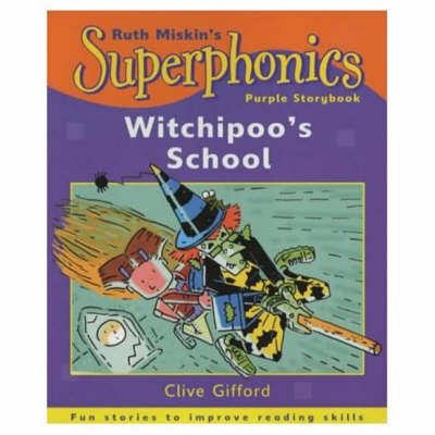 Witchipoo's School Purple Storybook by Clive Gifford, Ruth Miskin