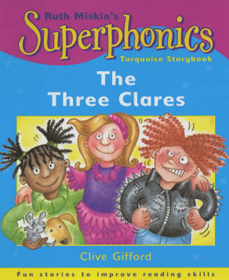 The Three Clares Turquoise Storybook by Clive Gifford, Ruth Miskin
