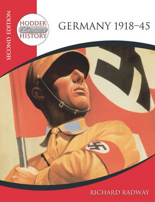 Germany 1918-45 by Richard Radway