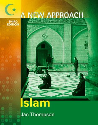 New Approach: Islam by Jan Thompson