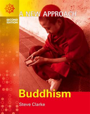 A New Approach: Buddhism by Steve Clarke, Mel Thompson