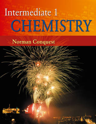 Intermediate 1 Chemistry by Norman Conquest