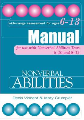 Nonverbal Abilities Tests Manual by Mary Crumpler, Denis Vincent