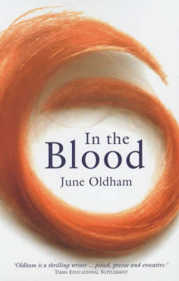 In the Blood by June Oldham