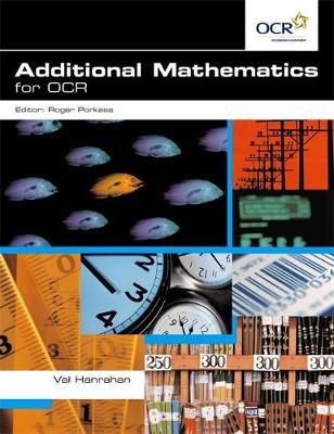 Additional Mathematics for OCR by Val Hanrahan