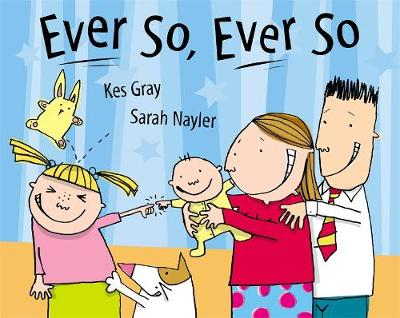 Ever So Ever So by Kes Gray