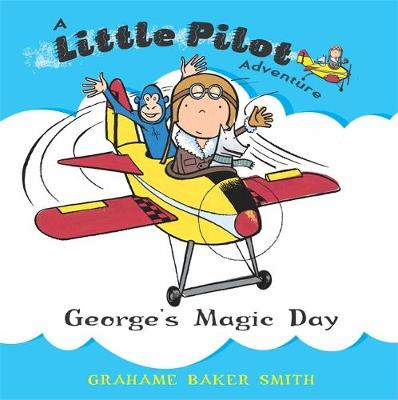 George's Magic Day by Grahame Baker-Smith