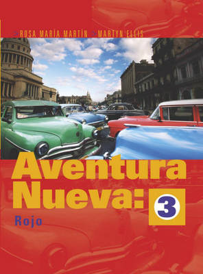 Aventura Nueva Rojo Higher Pupil's Book by Martyn Ellis, Rosa Martin