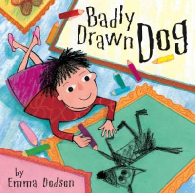 Badly Drawn Dog by Emma Dobson