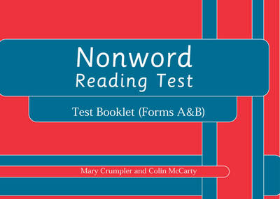 Nonword Reading Test Test Booklet Test Booklet by Colin McCarty, Mary Crumpler