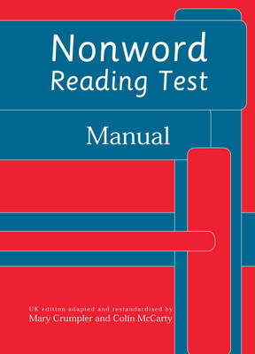 Nonword Reading Test: Manual by Colin McCarty, Mary Crumpler