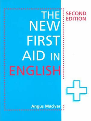 The New First Aid in English by Angus Maciver