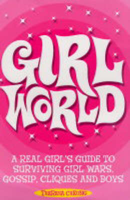 Girl World by Theresa Cheung