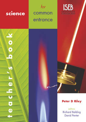 Science for Common Entrance Teacher's Book by Peter Riley