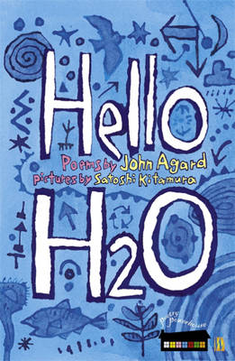 Hello H2o by John Agard