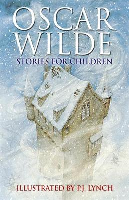 Oscar Wilde Stories for Children by Oscar Wilde