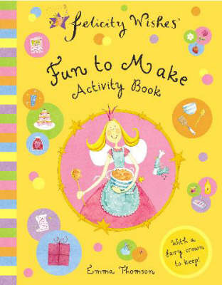 Fun to Make Activity Book by Emma Thomson