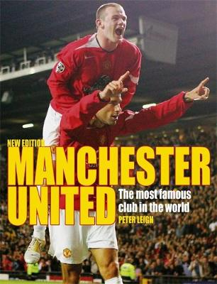 Livewire Real Lives: Manchester United (2005 Edition) by Peter Leigh