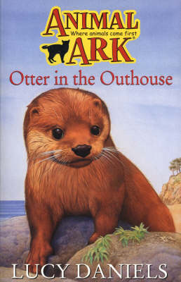Otter in the Outhouse by Lucy Daniels