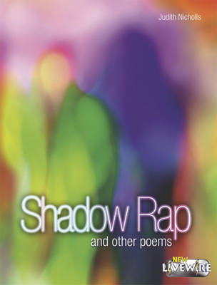 Shadow Rap and Other Poems by Judith Nicholls