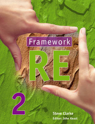 Framework RE Pupil's Book by Steve Clarke, John Keast