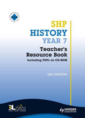 History Year 7 Teacher's Resource Book by Maggie Wilson, Ian Dawson