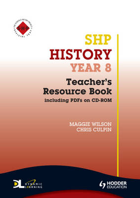 History Year 8 Teacher's Resource Book by Christopher Culpin, Bethan Edwards, Maggie Wilson