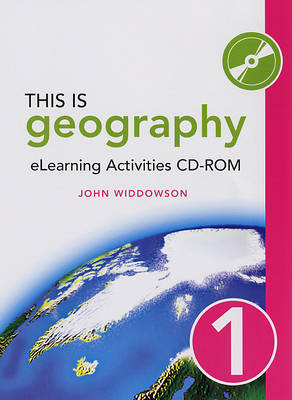 This is Geography eLearning Activities by John Widdowson, Vicki Haynes, Noel Jenkins