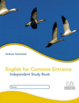 English for Common Entrance Independent Study Book by Geoffrey Hammond, Jane Darcy