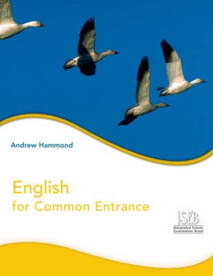 English for Common Entrance Pupil's Book by Geoffrey Hammond, Jane Darcy