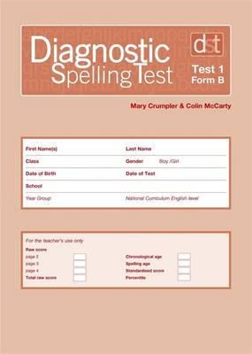 Diagnostic Spelling Tests: Test 1, Form B by Mary Crumpler, Colin McCarty