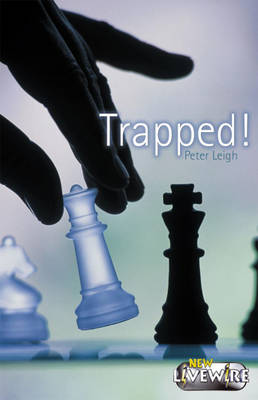 Trapped! by Peter Leigh