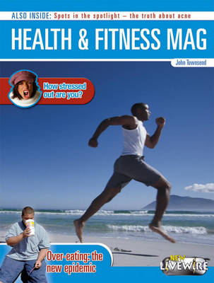 Health and Fitness Mag by John Townsend